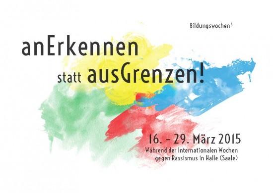 Bildungswochen 2015 Flyer; Quelle:  AG Bildung, Halle gegen Rechts - Bündnis für Zivilcourage