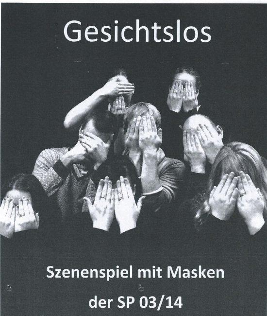 Plakat 'GESICHTSLOS', Präsentation 'Maskenspiel' der SP 03/14 der Johanniter-Akademie Leipzig